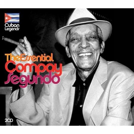 Compay Segundo - The Essential Compay Segundo - Zortam Music