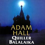 Quiller Balalaika: Quiller, Book 19 | Adam Hall