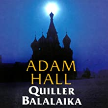 Quiller Balalaika: Quiller, Book 19 (       UNABRIDGED) by Adam Hall Narrated by Antony Ferguson