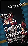 The Avon Selling Process: What You Need To Know And More