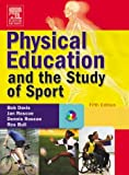 Physical Education and the Study of Sport: Text with CD-ROM, 5e