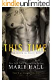 This Time (Moments Series Book 3)