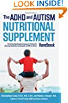 The ADHD and Autism Nutritional Suppl...