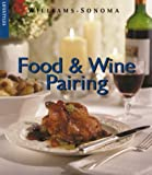 Food & Wine Pairing (Williams-Sonoma Lifestyles) (0737020245) by Goldstein, Joyce Eserky