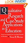 Qualitative Research and Case Study A...