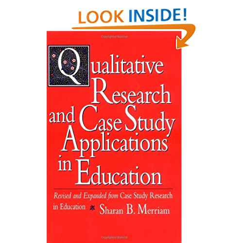 Merriam 1998 qualitative research and case study applications in education