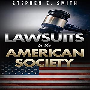 Lawsuits in the American Society Audiobook