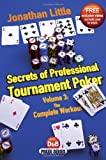 Secrets of Professional Tournament Poker, Volume 3: The Complete Workout