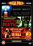 Body Melt / Scared To Death / Nightmare In Wax [DVD]