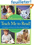 Mommy, Teach Me to Read!: A Complete...