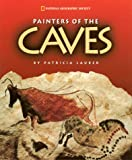 img - for Painters of The Caves (National Geographic Society) book / textbook / text book