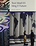 img - for Managing for the Future: Organizational Behavior & Processes : Making Teams Work : Module 3 by Thomas A. Kochan (1998-12-03) book / textbook / text book