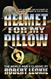 Helmet For My Pillow: The World War II Classic