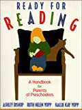 Ready for Reading: A Handbook for Parents of Preschoolers