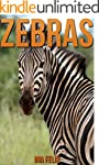 Zebras: Children Book of Fun Facts &...
