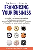 The Complete Guide to Franchising Your Business (0793193060) by Seid, Michael