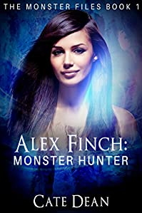 Alex Finch: Monster Hunter by Cate Dean ebook deal