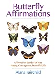 img - for Butterfly Affirmations: Affirmation Cards For Your Happy, Courageous, Beautiful Life book / textbook / text book