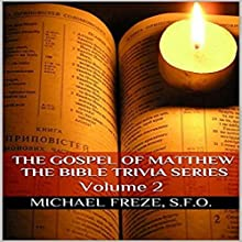 The Gospel of Matthew: The Bible Trivia Series, Volume 2 Audiobook by Michael Freze Narrated by Mark Barnard