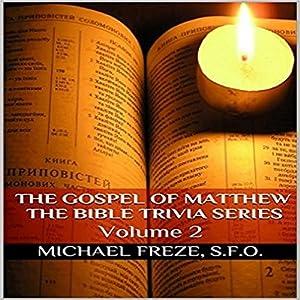 The Gospel of Matthew: The Bible Trivia Series, Volume 2 Audiobook