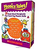 Phonics Tales: 25 Read-aloud Storybooks That Teach Key Phonics Skills