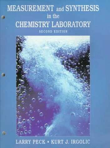Measurement and Synthesis in the Chemistry Laboratory (2nd Edition)