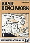 Basic Benchwork (Workshop Practice)