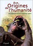 img - for Aux origines de l'humanit , 2. Le propre de l'homme book / textbook / text book