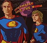 echange, troc supermayer(aka superpitcher & michael mayer) - save the world