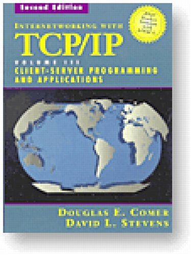 Internetworking With Tcp/Ip Vol. 3 : Client/Server Programming and Applications, Bsd Socket Version