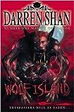 Wolf Island (The Demonata. Book 8) by Shan. Darren ( 2009 ) Paperback Shan. Darren