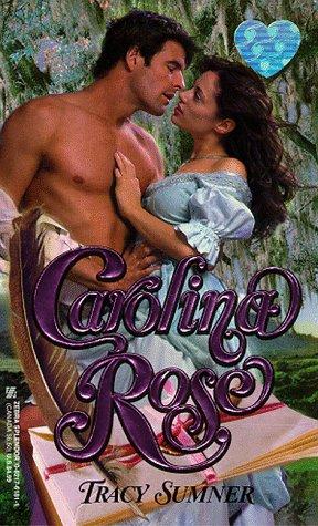 Carolina Rose, TRACY SUMMER