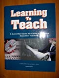 9780895140111: Learning to teach: A quick-start guide for career & technical education teachers