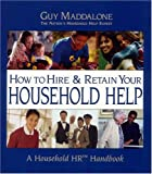 How to Hire & Retain Your Household Help: A Household HR Handbook