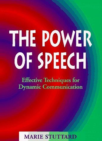 The Power of Speech, Marie Stuttard