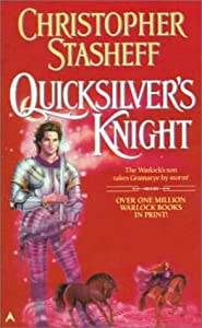 Quicksilver's Knight (Ace SF, 00229) by Christopher Stasheff