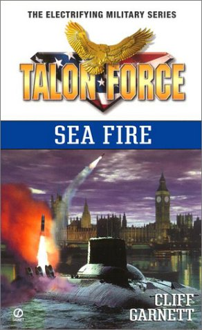 Sea Fire (T.A.L.O.N. Force), Cliff Garnett