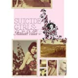Suicide Girls: The Italian Villa [DVD] [2006] [Region 1] [US Import] [NTSC]by Suicide Girls