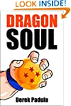 Dragon Soul: 30 Years of Dragon Ball...