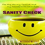Sanity Check | Sharon Short