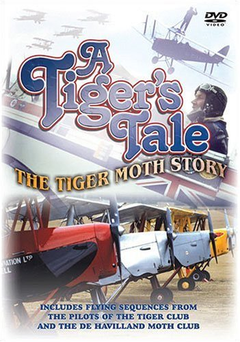 Tiger's Tale - The Tiger Moth Story [DVD]