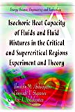 img - for Isochoric Heat Capacity of Fluids and Fluid Mixtures in the Critical and Supercritical Regions: Experiment and Theory (Energy Science, Engineering and Technology) book / textbook / text book