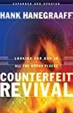 Counterfeit Revival (0849942942) by Hanegraaff, Hank