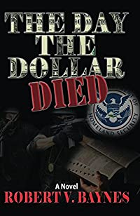 The Day The Dollar Died by Robert Baynes ebook deal