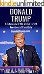 Donald Trump: A Biography of the Mogu...