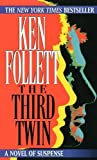 img - for The Third Twin by Follett, Ken [Paperback(1997/6/29)] book / textbook / text book