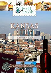 Culinary Travels - Kansas City