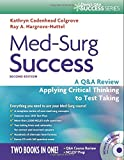 img - for Med-Surg Success: A Q&A Review Applying Critical Thinking to Test Taking (Davis's Q&a Series) book / textbook / text book