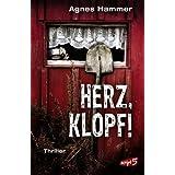 """Herz, klopf! : Thrillervon """"Agnes Hammer"""""""