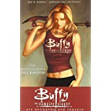"Buffy The Vampire Slayer, Staffel 8, Bd. 1: Die R�ckkehr der J�gerinvon ""Joss Whedon"""